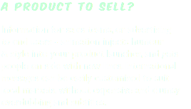 A product to sell? Information for sales teams, or advertising to end users - animation injects humour & style into your product launches, and gets people on side with new lines. International messages can be easily customised to suit local markets, without expensive and clumsy overdubbing and subtitles.