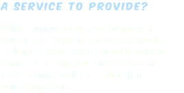 A service to provide? What is unique about your business? If you struggle to put it into words, struggle no longer. Let us create a visual identity to communicate why your customers want to do business with you, rather than your competitors.