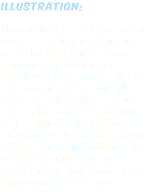 illustration: I have spent all of my creative career producing illustrations of one kind or another for a myriad different companies, organisations and publishers. It was illustration which developed my strong visual style, versatility & enjoyment of character design. It has been a great discipline for the animation that I was later to take up. My ASBO Jesus cartoon blog has had over 2 million visitors & the 10 minutes to make, very simple vector cartoons, have sparked many conversations over the years.